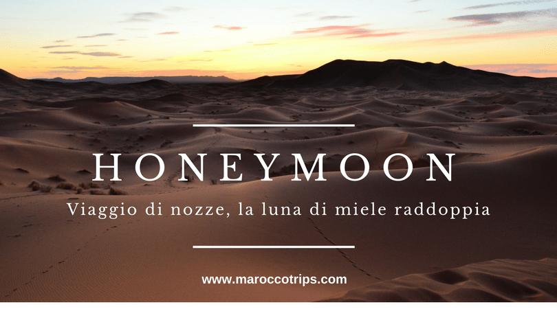 Luna di miele in Marocco